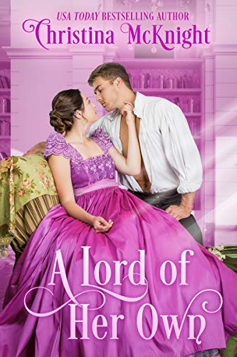 A Lord of Her Own Christina McKnight