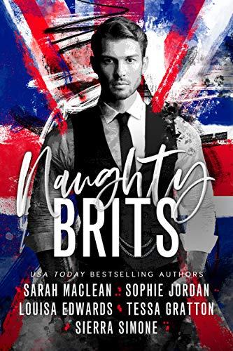 Naughty Brits Sierra Simone , Sarah MacLean , et al.