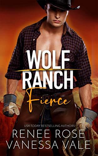 Fierce (Wolf Ranch) Renee Rose
