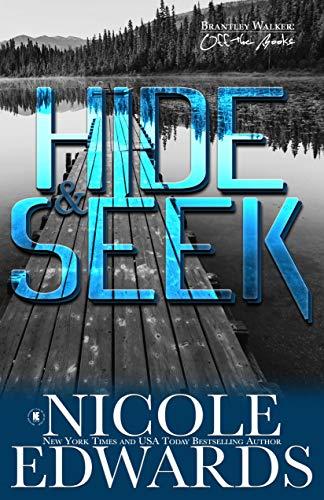 Hide & Seek (Brantley Walker: Off the Books Book 3) Nicole Edwards