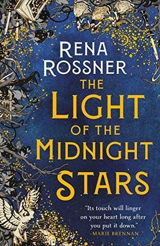 The Light of the Midnight Stars Rena Rossner