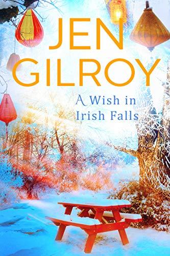 A Wish in Irish Falls Jen Gilroy