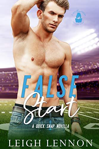 False Start: A Quick Snap Novella Leigh Lennon and Lady Boss Press