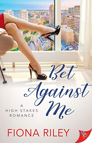 Bet Against Me Fiona Riley