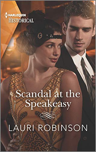 Scandal at the Speakeasy (Twins of the Twenties Book 1) Lauri Robinson