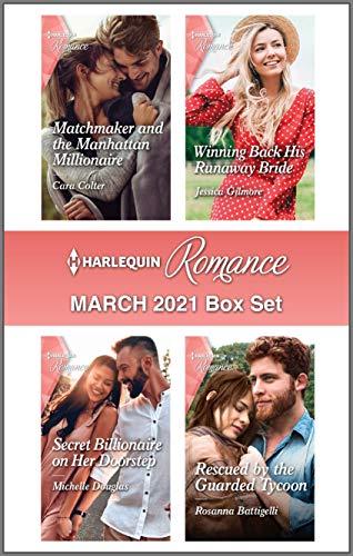 Harlequin Romance March 2021 Box Set Cara Colter, Jessica Gilmore, et al.