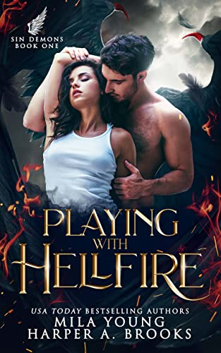 Playing with Hellfire: A Paranormal Romance (Sin Demons Book 1) Mila Young and Harper A. Brooks
