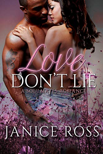 Love Don't Lie Janice Ross