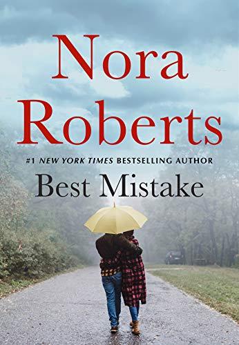 The Best Mistake: A Novella Nora Roberts