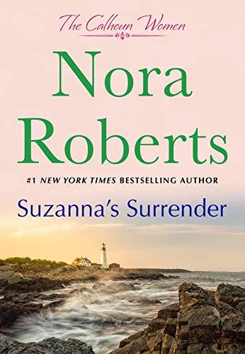 Suzanna's Surrender: The Calhoun Women Nora Roberts