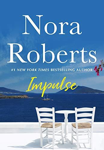 Impulse: A Novella Nora Roberts