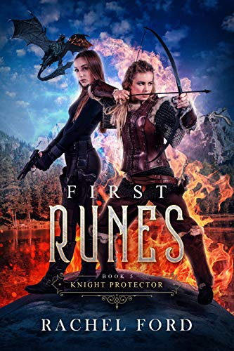 First Runes (Knight Protector Book 5) Rachel Ford