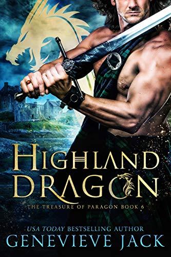 Highland Dragon (The Treasure of Paragon Book 6) Genevieve Jack
