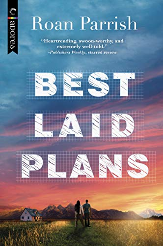 Best Laid Plans (Garnet Run Book 2) Roan Parrish