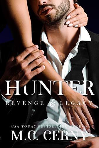 Hunter (Revenge & Legacy Book 1) M.C. Cerny