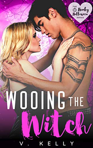 Wooing the Witch (Hunky Halloween) V. Kelly