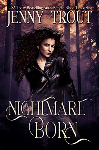 Nightmare Born Jenny Trout
