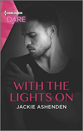 With the Lights On: A Sexy Billionaire Romance (Playing for Pleasure Book 2) Jackie Ashenden