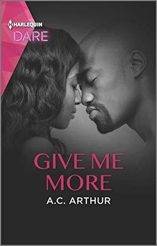 Give Me More: A Sexy Billionaire Romance (The Fabulous Golds Book 4) A.C. Arthur