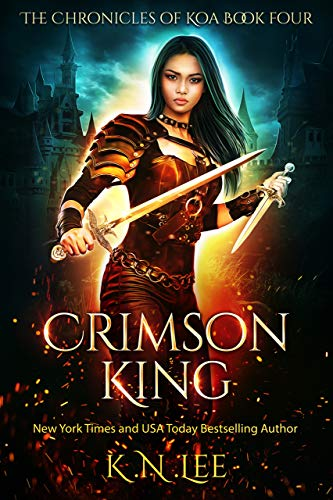 Crimson King: An Urban Fantasy Adventure (Chronicles of Koa Book 4) K.N. Lee