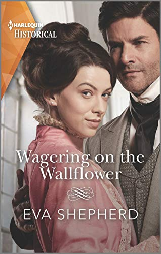 Wagering on the Wallflower (Young Victorian Ladies Book 1) Eva Shepherd