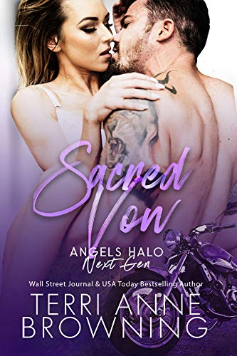 Sacred Vow (Angels Halo MC Next Gen Book 5) Terri Anne Browning