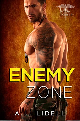 Enemy Zone: Enemies-to-Lovers Standalone Romance (Trident Rescue) Alex Lidell