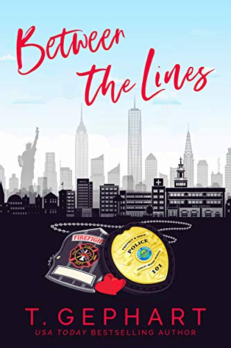 Between The Lines (Hot in the City Book 4) T Gephart