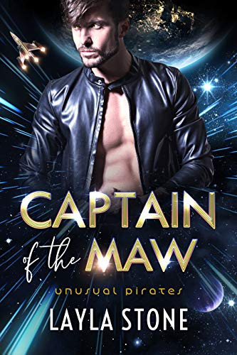 Captain of the Maw (Unusual Pirates Book 1) Layla Stone
