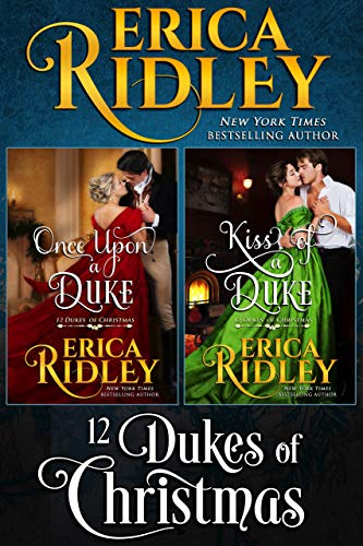 12 Dukes of Christmas: A Regency Holiday Romance Collection Erica Ridley