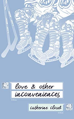 Love & Other Inconveniences Catherine Cloud