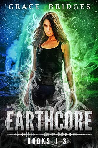 Earthcore Books 1-3: Three New Zealand Fantasy Adventures (Earthcore Book Bundles 1) Grace Bridges
