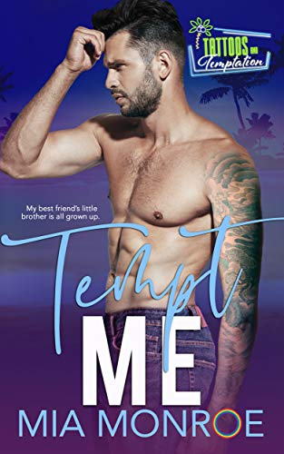 Tempt Me: Tattoos and Temptation Book 5 Mia Monroe