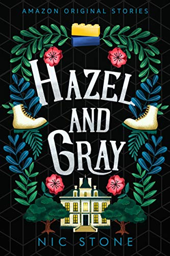 Hazel and Gray (Faraway collection) Nic Stone