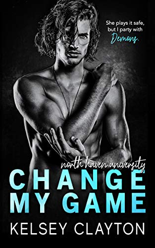 Change My Game (North Haven University Book 2) Kelsey Clayton