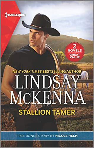 Stallion Tamer & Wyoming Cowboy Justice Lindsay McKenna and Nicole Helm