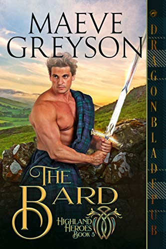 The Bard (Highland Heroes Book 5) Maeve Greyson
