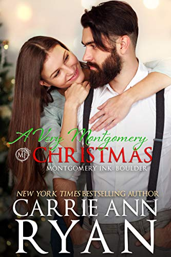 A Very Montgomery Christmas: A Montgomery Ink: Boulder Novella Carrie Ann Ryan