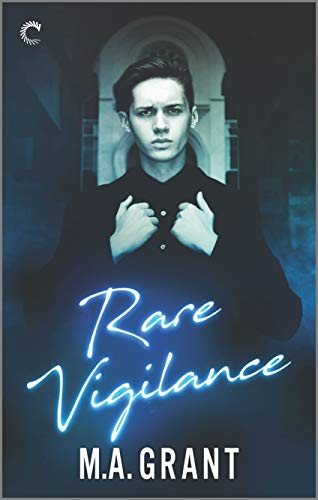 Rare Vigilance (Whitethorn Agency Book 1) M.A. Grant
