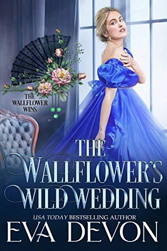 The Wallflower's Wild Wedding Eva Devon