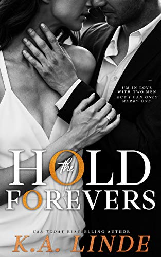 Hold the Forevers K.A. Linde
