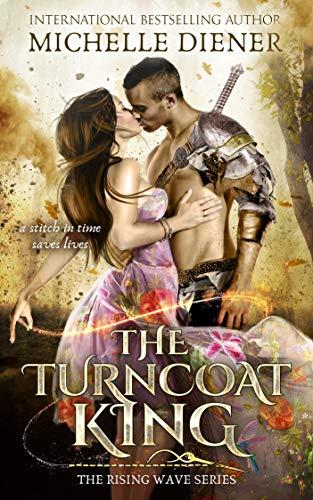 The Turncoat King Michelle Diener