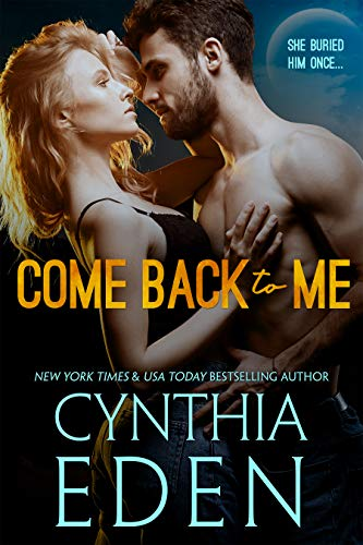 Come Back To Me Cynthia Eden