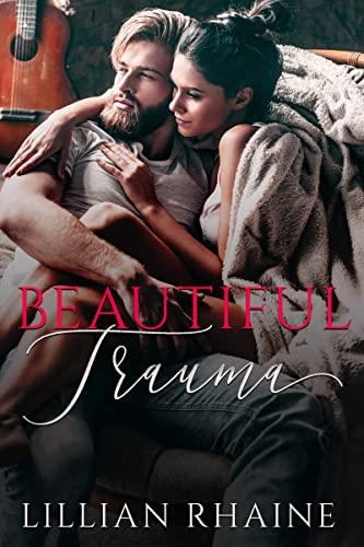 Beautiful Trauma C.M. Mills