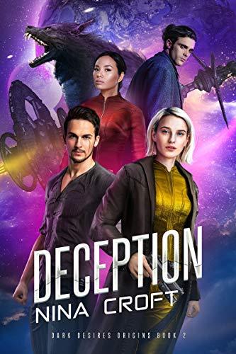 Deception (Dark Desires Origins Book 2) Nina Croft