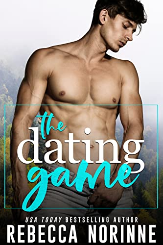 The Dating Game: A M/M Friends To Lovers Romance Rebecca Norinne