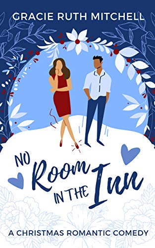 No Room in the Inn Gracie Ruth Mitchell
