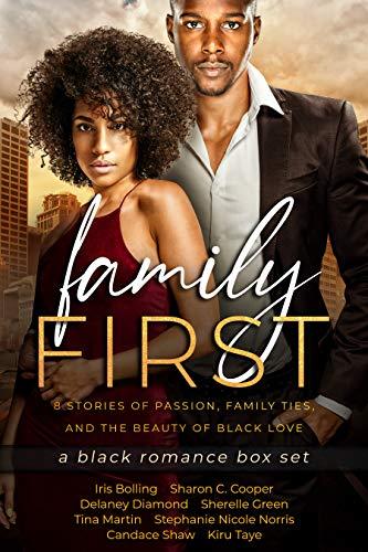 Family First: a Black Romance Box Set ris Bolling, Sharon C. Cooper , et al.