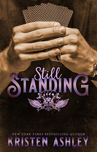 Still Standing (Wild West MC Series Book 1) Kristen Ashley