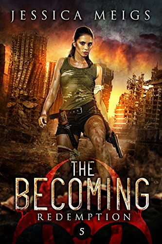 Redemption (The Becoming Series Book 5) Jessica Meigs